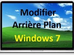 arri鑽e plan bureau windows modifier arrière plan du bureau de windows 7