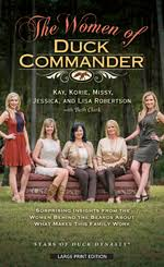 The Women Of Duck Commander Surprising Insights From Behind Beards About What Makes This Family Work Kay Robertson