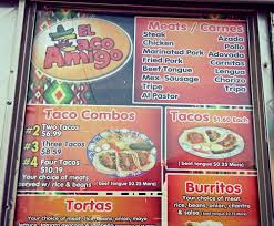 100 Big Truck Taco Menu El Amigo 17 Photos 16 Reviews Food S 6700 Martin