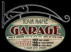 personalized garage signs Garage remodel Pinterest
