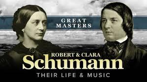 Great Masters Robert And Clara Schumann Their Lives Music
