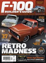 100 Vintage Truck Magazine Engaged Sports F100 Builders Guide 2017 Subscriptions