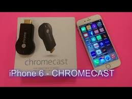 iPhone 6 using Chromecast Review