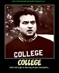 College Education University John Belushi Animals Houses Funny Movies Motivational Posters Online Bluto Hot Filthy