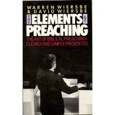 Book Review The Elements Of Preaching By Warren W Wiersbe And