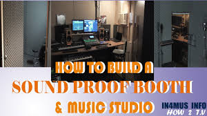 How To Build A Sound Proof Booth Studio