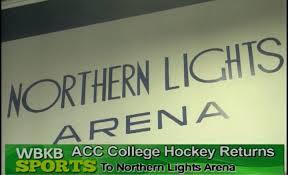 ACC Hockey Returns To Northern Lights Arena – WBKB11