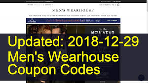 Men's Wearhouse Coupon Codes: 4 Valid Coupons Today (Updated ... Mens Wearhouse Warehouse Coupon Code Can You Use Us Currency In Canada Online Flight Booking Coupons Charlie Bana Clearance Coupon Toffee Art Whale Watching Newport Beach Wild Water Bath And Body 20 Percent Off Fiore Olive Oil Uf Uber Discount Carpet King Promo 15 Off Masdings Promo Code Codes Verified Wish June 2019 Boll Branch Codes New Hollister Gmc Service Enterprise Rental Sthub K Swiss Conns Computers