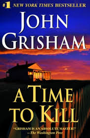 Before The Firm And Pelican Brief Made Him A Superstar John Grisham Wrote This Riveting Story Of Retribution Justice At Last Its Available In