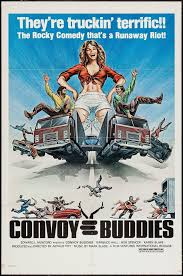 CONVOY BUDDIES 1-SHEET MOVIE POSTER On | Trucking Movies | Pinterest ... Lamont Pushing Trucker Only Tolling Top 10 Best Trucking Movies Of All Time Supply Chain Digital 8 Badass You Need To See Alltruckjobscom Convoy Buddies 1sheet Movie Poster On Pinterest Find Truck Service Apps Google Play Meet Anthony Fox Owncaretaker Of This Original Rubber Duck 1970 Best Movies All Time Optimus Prime Western Star Truck Transformers Todays 5 Like Wrecker A Good Film Itcher Magazine 17 Towns In 2017 Big Cabin Provides Window Trucking World American Simulator Review Scs Software Vegard Skjefstad Once Sexy Now Obsolete The Decline Culture