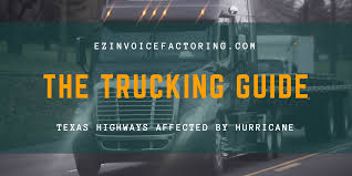 100 Trucking Companies In Texas Highways Affected By Hurricane Safely Haul Loads