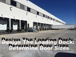 Design The Loading Dock: Determine Door Sizes Home Nova Technology Loading Dock Equipment Installation Lifetime Warranty Tommy Gate Railgate Series Dockfriendly Mson Tnt Design The Determine Door Sizes Blue Truck At Image Scenario Cpe Rources Dock With Truck Bays In Back Of Store Stock Photo Ultimate Semi Back Up Into Safely Reverse Drive On Emsworth Ptoons And Floating Platforms Inflatable Shelter Stertil Products Freight Semi Trucks Cacola Logo Loading Or Unloading At