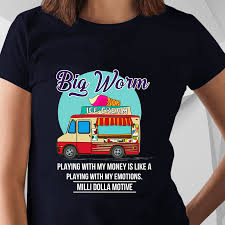 100 Big Worm Ice Cream Truck Playing With My Money Shirt Peepztees