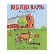 Big Red Barn By Margaret Wise Brown Our Favorite Kids Books The Inspired Treehouse Stacy S Jsen Perfect Picture Book Big Red Barn Filebig 9 Illustrated Felicia Bond And Written By Hello Wonderful 100 Great For Begning Readers Popup Storybook Cake Cakecentralcom Sensory Small World Still Playing School Chalk Talk A Kindergarten Blog Day Night Pdf Youtube Coloring Sheet Creative Country Sayings Farm Mgaret Wise Brown Hardcover My Companion To Goodnight Moon Board Amazonca Clement
