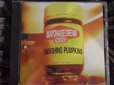 Mayonaise Smashing Pumpkins Live by Smashing Pumpkins Mayonaise Dream Kts261 Italy Cd Ebay