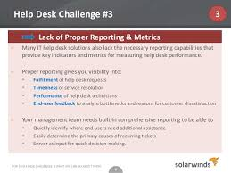 Solarwinds Web Help Desk Reports by Top 3 Help Desk Challenges U0026 What You Can Do About Them
