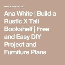 the 25 best ana white bookshelves ideas on pinterest diy