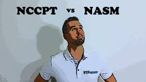 NCCPT Vs NASM - Which Certification Is Right For You In 2019?