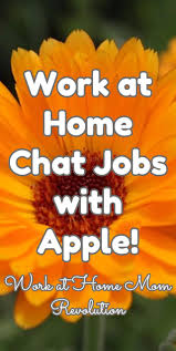 Work at Home Chat Jobs with Apple