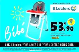 leclerc siege auto chaise bebe carrefour chaise haute carrefour carrefour chaise haute