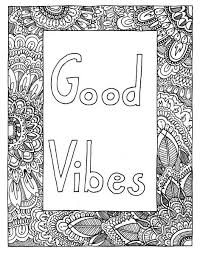 GOOD VIBES Coloring Page Book Printable Adult Handdrawn Inspirational Doodle Art Therapy Instant Download Print