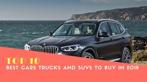 Top 10 Best Cars, Trucks And SUVs To Buy In 2018 US - Best Cars 2018 ...