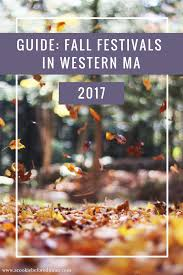 Pumpkin Patch Western Massachusetts by Your 2017 Guide To Western Ma Fall Festivals A Cookie Before Diner