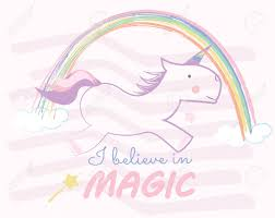 Unicorn Children Style Drawings Cute Baby Horse And Rainbow I Believe In Magic