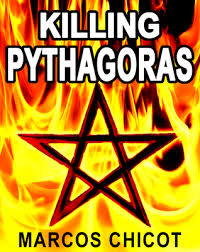Killing Pythagoras By Marcos Chicot