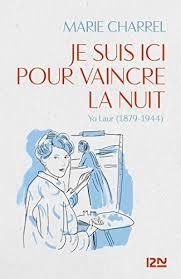 Download E Book For IPad Je Suis Ici Pour Vaincre La Nuit French Edition By Marie CHARREL