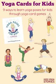 Yoga Cards For Kids 9 Ways To Learn Poses Through Card