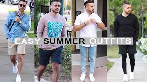 4 Easy Summer Outfits For Men 2017