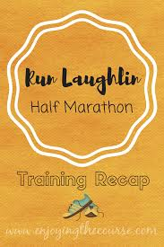 Murray Pumpkin Patch Bakersfield Ca by Enjoying The Course Run Laughlin Half Marathon Training Week 2