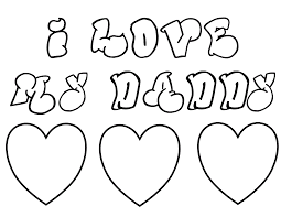 I Love My Dad Fathers Day Coloring Pages Of Hearts