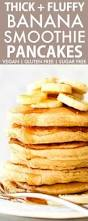 Pumpkin Pancakes With Gluten Free Bisquick by Fluffy Flourless Banana Smoothie Pancakes Vegan Gluten Free