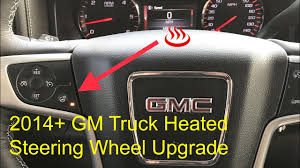 100 Gm Trucks Forum GM Heated Steering Wheel Upgrade 2014Up SierraSilverado YouTube