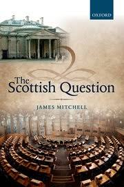 Oxford University Press Uk Exam Copy by The Scottish Question James Mitchell Oxford University Press