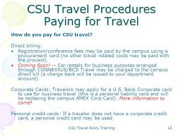 CSU Travel Policy Training 12 Procedures Paying For How Do You Pay
