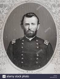 Ulysses S Grant 1822 1885 Commmander Of Union Armies In American Civil War And 18th President United States