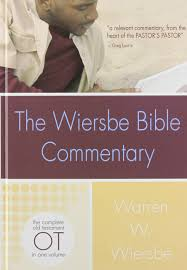 The Wiersbe Bible Commentary OT Complete Old Testament In One Volume Commentaries Warren W 9780781445405 Amazon Books