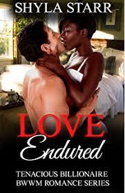Love Endured Tenacious Billionaire BWWM Romance Series Book 3