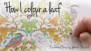 How I Colour A Leaf Part 2 Blending Colours Enchanted Forest