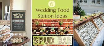 6 Wedding Food Station Ideas