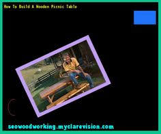 Plans To Build A Wooden Picnic Table by Plans For Round Wooden Picnic Table 074838 Woodworking Plans And