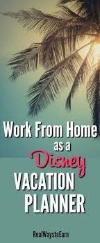 All About Disney Travel Agent Jobs From Home Book Vacations & Earn