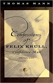 November 2014 Confessions Of A by Amazon Com Confessions Of Felix Krull Confidence Man The Early