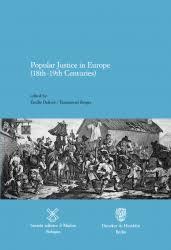 Fbkpress Pubblicazioni Popular Justice In Europe 18th 19th