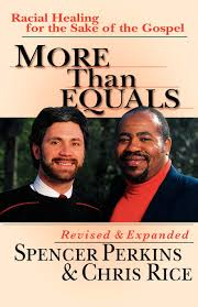 More Than Equals Racial Healing For The Sake Of Gospel