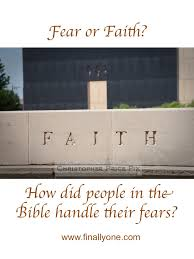 Considering The Volume Of Material In Bible Devoted To Such Commands As Fear Not And Trust God This Must Have Been Something People Struggled With