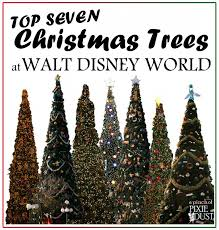 Flagpole Christmas Tree Plans by A Pinch Of Pixie Dust Top 7 Walt Disney World Christmas Trees
